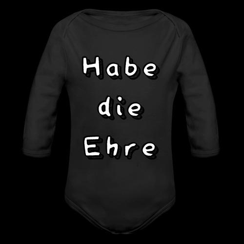 Habe die Ehre - Baby Bio-Langarm-Body