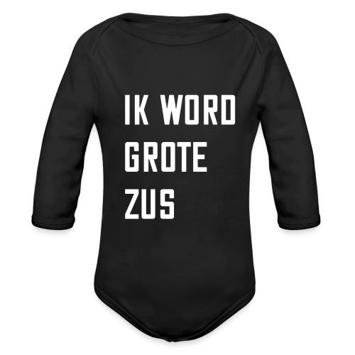 IK WORD GROTE ZUS - Baby bio-rompertje met lange mouwen