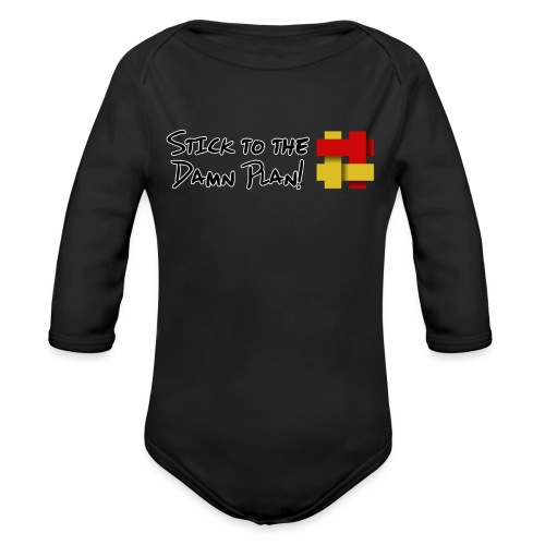 Stick to the Damn Plan - Organic Longsleeve Baby Bodysuit