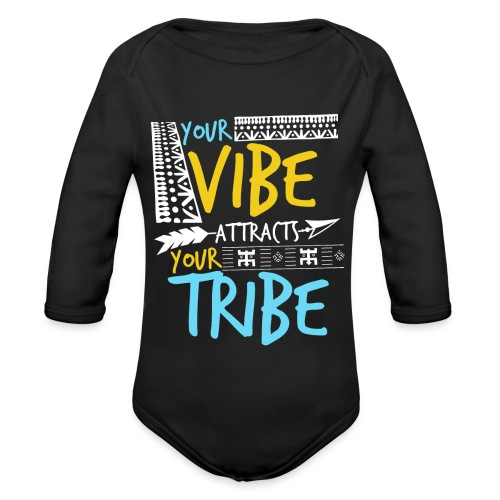 Your Vibe Attracts Your Tribe - Baby Bio-Langarm-Body