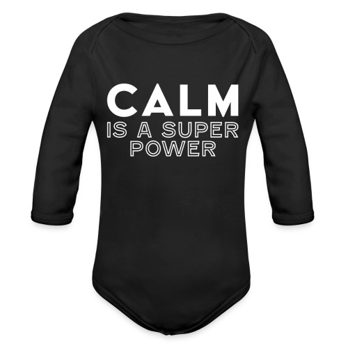 CALM is a super power - Baby Bio-Langarm-Body