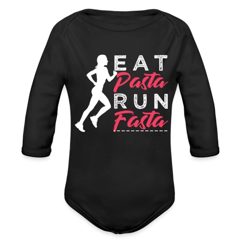 Eat Pasta Run Fasta - Baby Bio-Langarm-Body