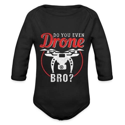 Do You Even Drone Bro? - Baby Bio-Langarm-Body