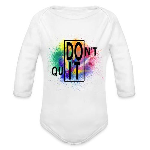 DON'T QUIT, DO IT - Body ecologico per neonato a manica lunga