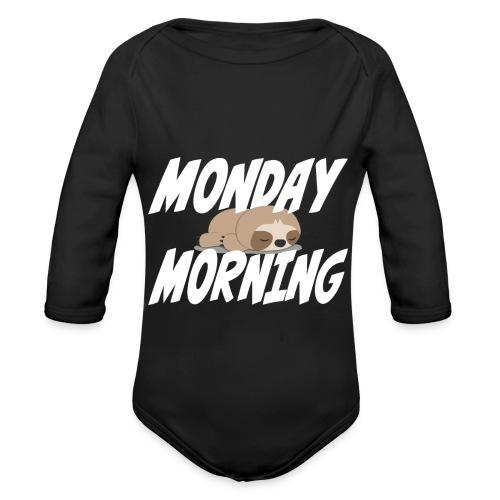 Montag Morgen Müdigkeit Wochenende ist vorbei - Baby Bio-Langarm-Body