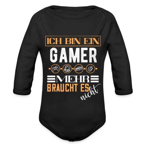 Ich bin ein Gamer mehr braucht es nicht | Gaming - Baby Bio-Langarm-Body