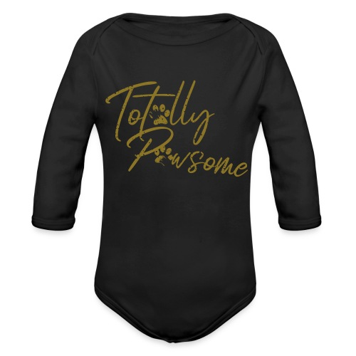 Totally Pawsome GOLD-Edition - Awesome! Hunde - Baby Bio-Langarm-Body