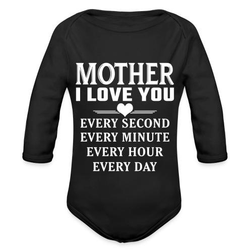 I Love You Mother - Organic Longsleeve Baby Bodysuit
