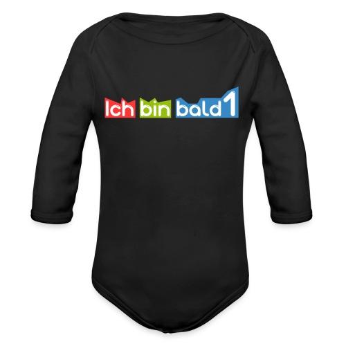 Ich bin bald 1 - Baby Bio-Langarm-Body