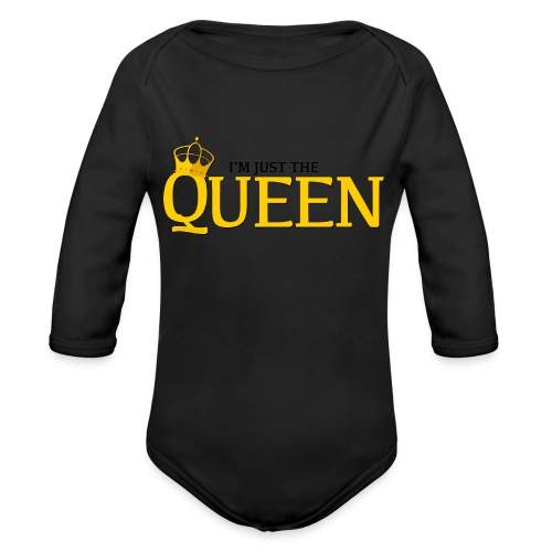 I'm just the Queen - Body Bébé bio manches longues