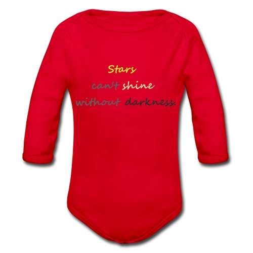 Stars can not shine without darkness - Organic Longsleeve Baby Bodysuit