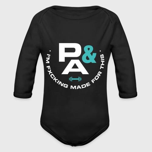 P&A IM F*CKING MADE FOR THIS - Body orgánico de manga larga para bebé