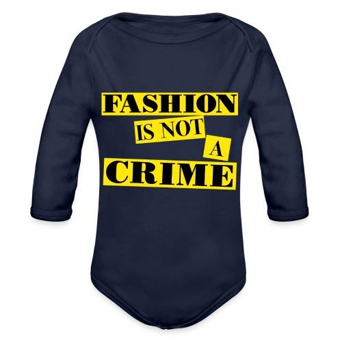 FASHION IS NOT A CRIME - Organic Longsleeve Baby Bodysuit