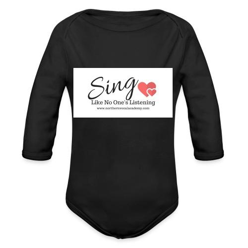 Sing Like No One's Listening - Organic Longsleeve Baby Bodysuit