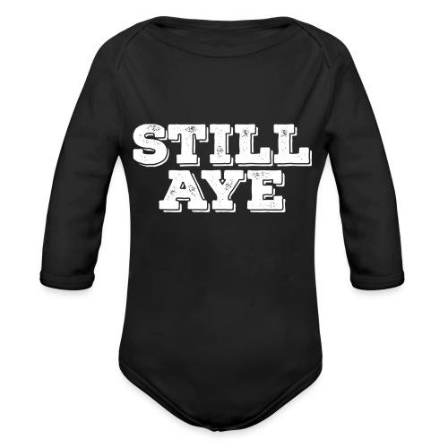 Still Aye - Organic Longsleeve Baby Bodysuit
