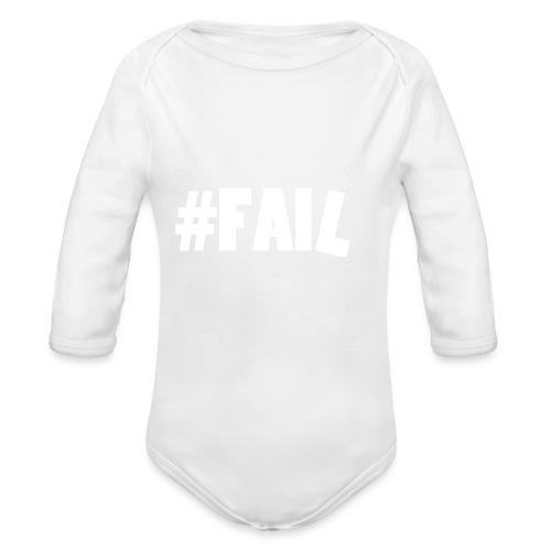 FAIL / White - Body Bébé bio manches longues