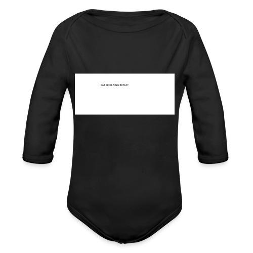 eat sleep sing - Organic Longsleeve Baby Bodysuit