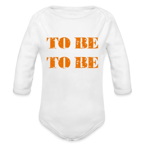 To be or not to be - Økologisk langermet baby-body