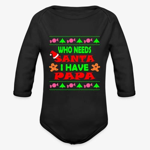 I have papa Ugly Christmas Sweater - Baby Bio-Langarm-Body