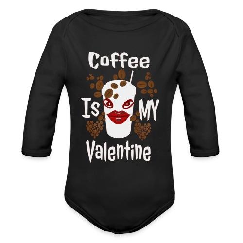 Coffee Is My Valentine - Body Bébé bio manches longues