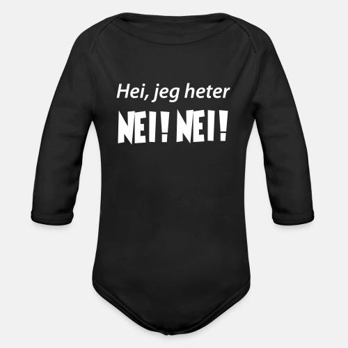 Hei, jeg heter NEI! NEI!