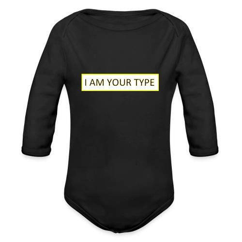 I AM YOUR TYPE - Body orgánico de manga larga para bebé