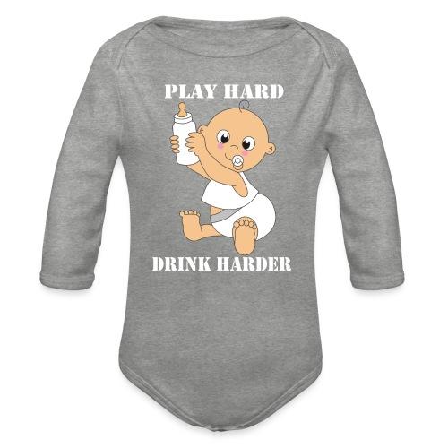 Play hard... Drink harder - Baby Bio-Langarm-Body