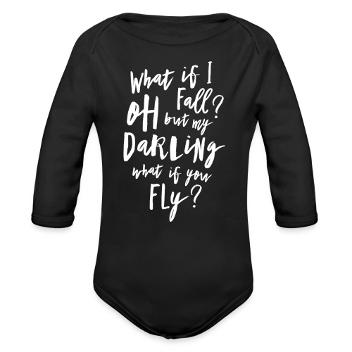 What if I fall? Oh but my Darling what of you fly? - Baby Bio-Langarm-Body