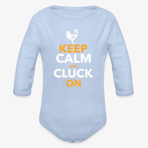 Keep Calm Cluck On - Vauvan pitkähihainen luomu-body