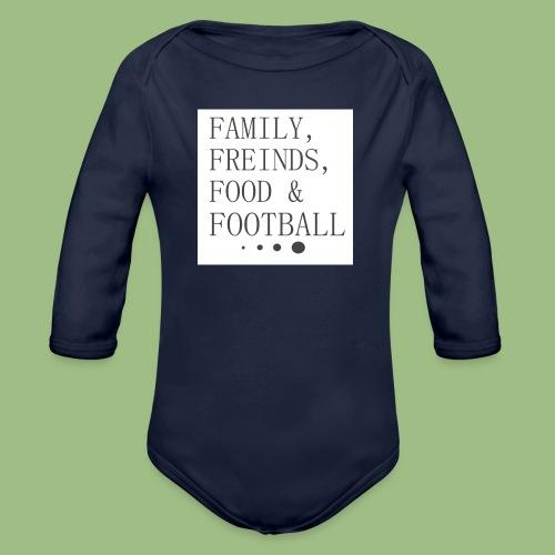 Family, Freinds, Food & Football - Ekologisk långärmad babybody