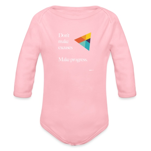 Dont Make Excuses T Shirt - Organic Longsleeve Baby Bodysuit