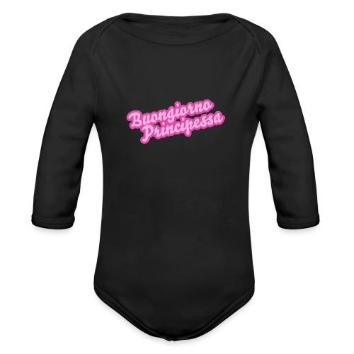 Buongiorno Principessa - Body ecologico per neonato a manica lunga
