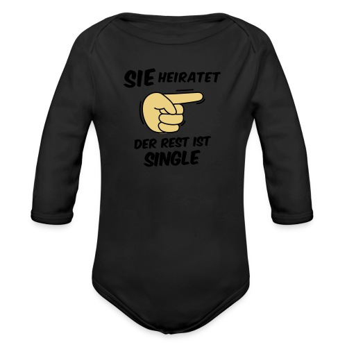 Sie heiratet, der Rest ist Single - JGA T-Shirt - Baby Bio-Langarm-Body