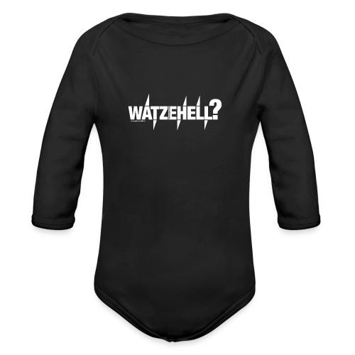 Watzehell - Baby Bio-Langarm-Body