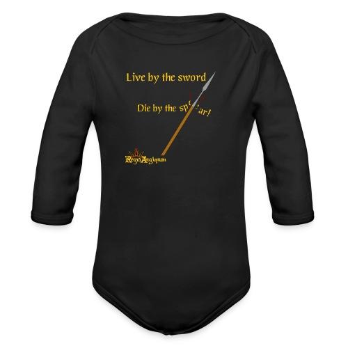 Live by the sword - Organic Longsleeve Baby Bodysuit