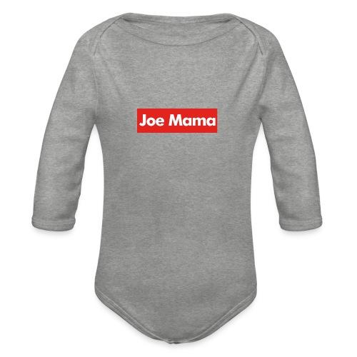 Don't Ask Who Joe Is / Joe Mama Meme - Organic Longsleeve Baby Bodysuit