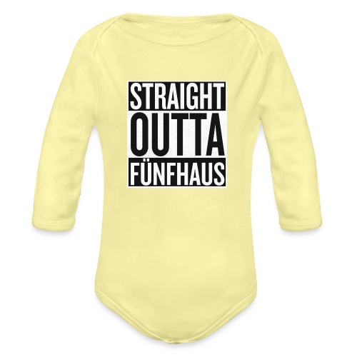 Straight Outta Fünfhaus - Baby Bio-Langarm-Body