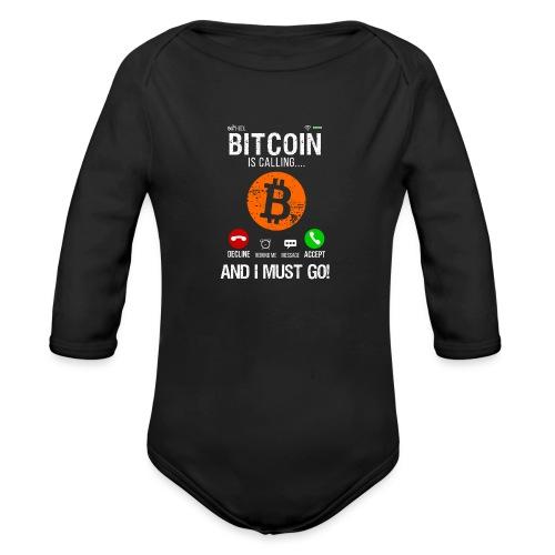 Bitcoin Ringer Mig Nu Så Jag Måste Gå Nu! - Ekologisk långärmad babybody