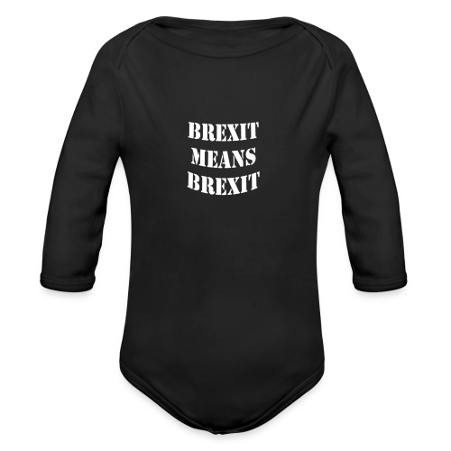 Brexit means BREXIT - Organic Longsleeve Baby Bodysuit