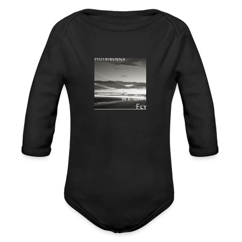 we can fly tshirts - Organic Longsleeve Baby Bodysuit