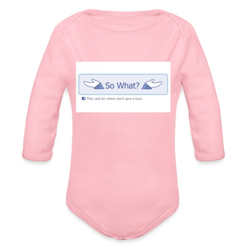 So What? - Organic Longsleeve Baby Bodysuit