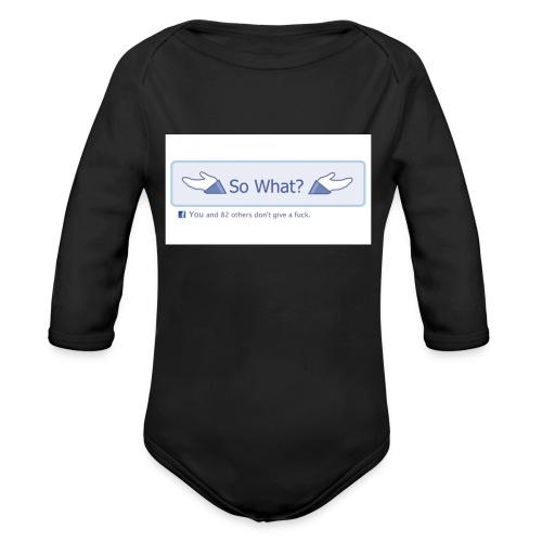So What? - Organic Longsleeve Baby Bodysuit