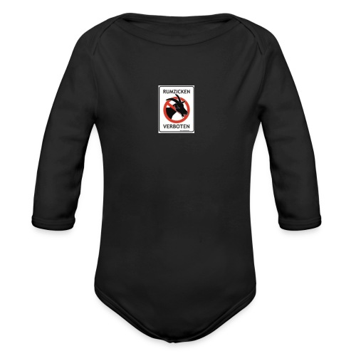 RUMZICKEN VERBOTEN - Baby Bio-Langarm-Body