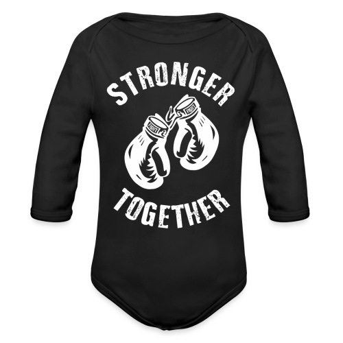 Stronger Together - Baby Bio-Langarm-Body