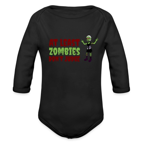 Zombies don't judge - Organic Longsleeve Baby Bodysuit