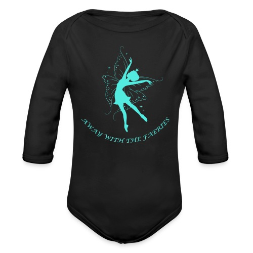 Away with the Faeries - Organic Longsleeve Baby Bodysuit