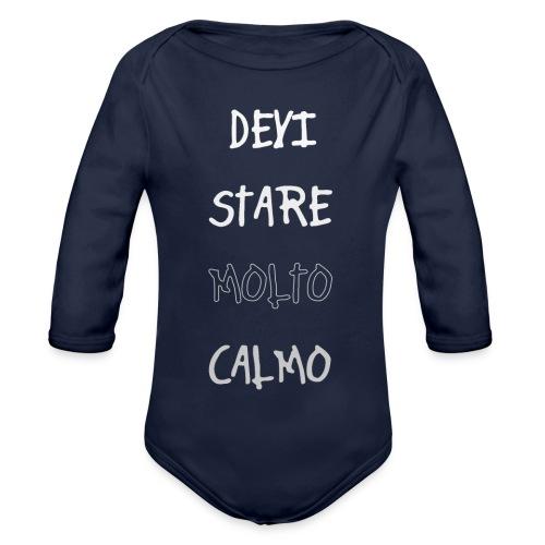 Devi stare molto calmo - Organic Longsleeve Baby Bodysuit