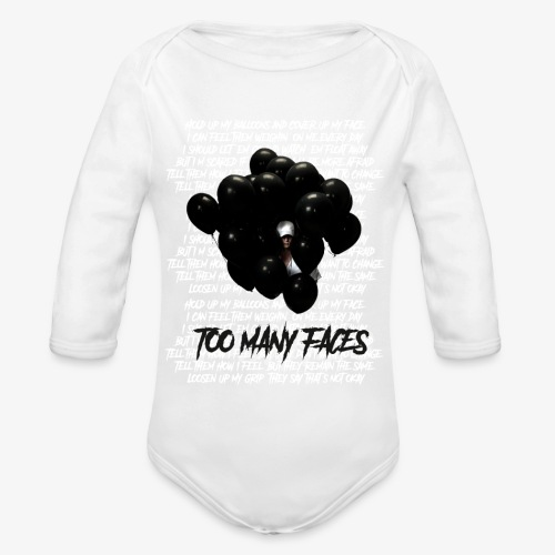 Too many faces (NF) - Organic Longsleeve Baby Bodysuit
