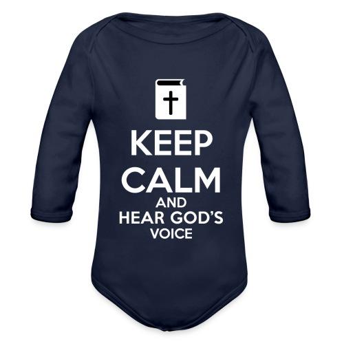 Keep Calm and Hear God Voice - Body orgánico de manga larga para bebé