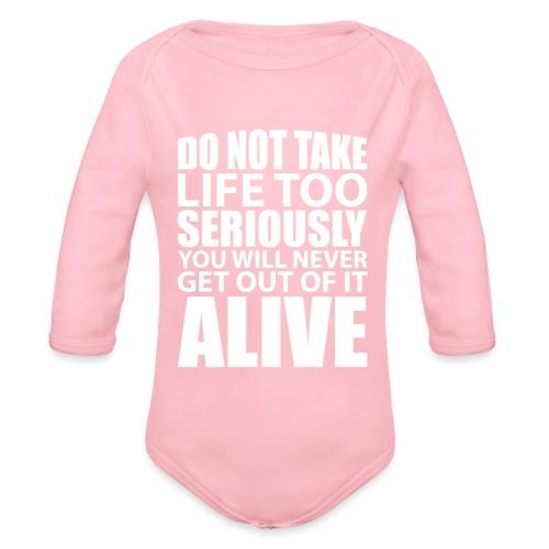 do not take life too seriously - Økologisk langermet baby-body